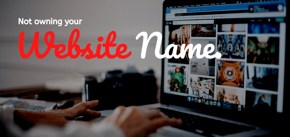Not owning your website name (1)