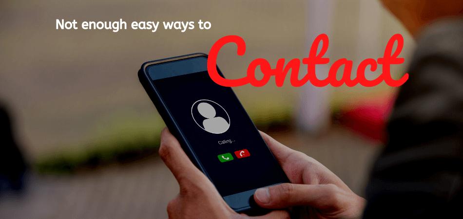 no easy way to contact